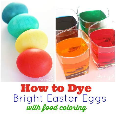 coloring easter eggs with food coloring how to dye eggs with food coloring skip to my lou