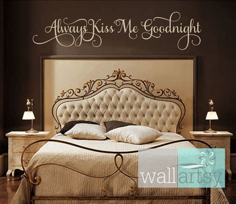 vinyl bedroom wall quotes items similar to always kiss me goodnight vinyl wall decal