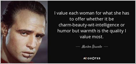 Brando Has A Something For The by Top 25 Quotes By Marlon Brando Of 88 A Z Quotes