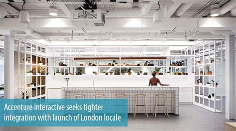 fjord office london accenture interactive seeks tighter integration with