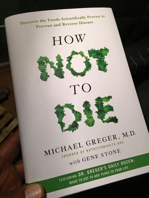 the how not to die cookbook 100 recipes to help prevent and disease books how not to die by dr michael greger diabetes fit fathers