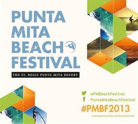el mitã n edition books concluy 243 el punta mita festival 2013 con 233 xito