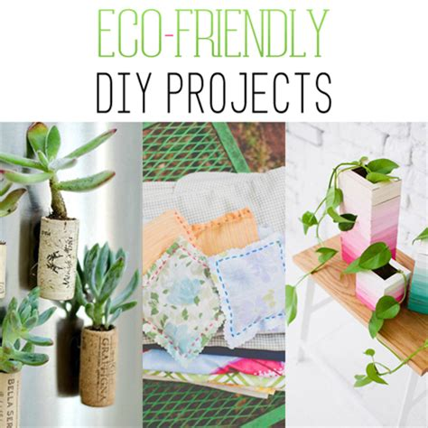 eco friendly diy projects the cottage market
