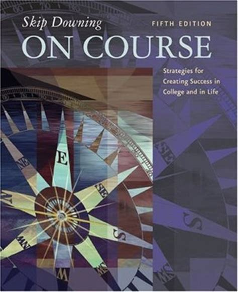 on course strategies for creating success in college and in on course strategies for creating success in college and