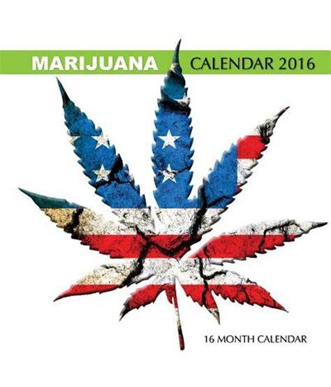 Buy Calendar 2016 India Marijuana Calendar 2016 Buy Marijuana Calendar 2016