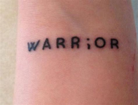 warrior word tattoo warrior word with semicolon on wrist for real