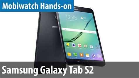 Samsung Galaxy S6 Mit Tablet by Samsung Galaxy Tab S2 On Vergleich Mit Tab S Mobiwatch German