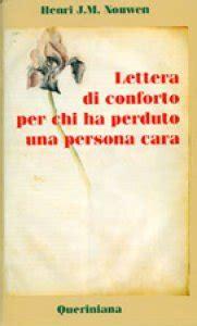 lettere a una persona speciale lettera di conforto per chi ha perduto una persona cara