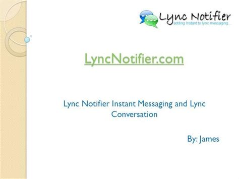 12buzz Instant Messenger Tries To Be David Taking On Goliath by Lyncnotifier Authorstream