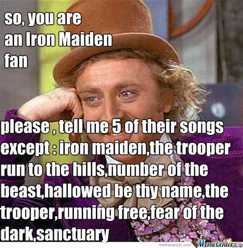 Iron Maiden Memes - iron maiden a little predictable unfortunately by