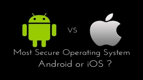 Android Versus Ios Security by Android Vs Ios Security
