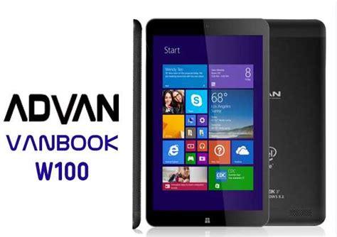 Tablet Vanbook spesifikasi advan vanbook w100 tablet anyar harga terjangkau