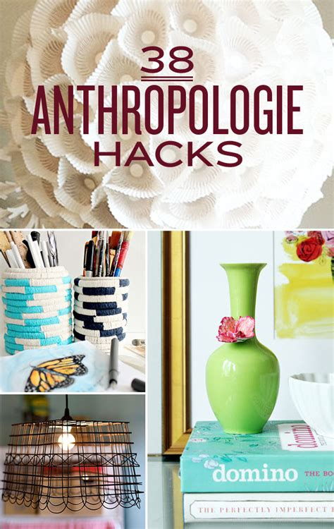 home hacks diy 38 anthropologie hacks