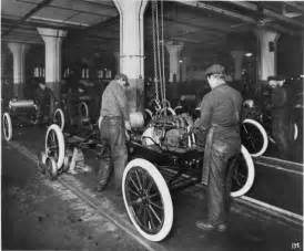 Henry Ford And The Assembly Line Henry Ford And The History Of The Assembly Line American
