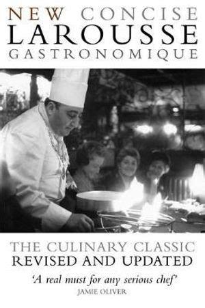 Booktopia New Concise Larousse Gastronomique The World