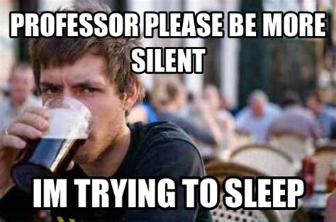 College Sleep Meme - importance of sleep doxiderol a leading nootropic and