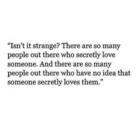 quotes secret admirer secret admirer quotes 28 images 1000 secret admirer