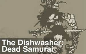 The Dishwasher Dead Samurai Co Optimus Review The Dishwasher Dead Samurai Co Op