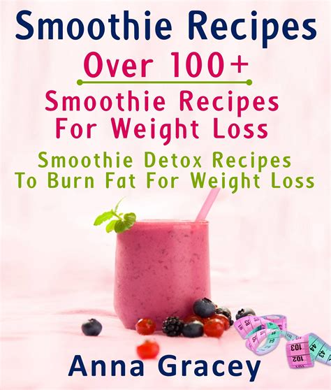 Burning Detox Smoothie by Smashwords Smoothie Recipes 100 Smoothie Recipes