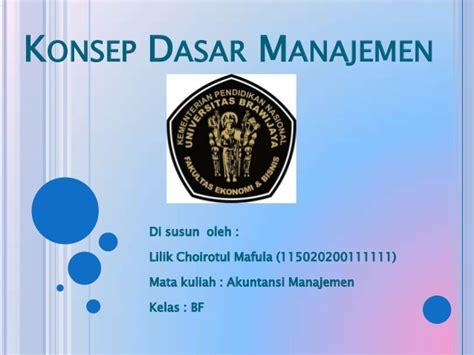 dasar manajemen konsep dasar manajemen