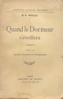 Quand Le Dormeur S éveillera by Quand Le Dormeur S 233 Veillera Editions De L Ouvrage