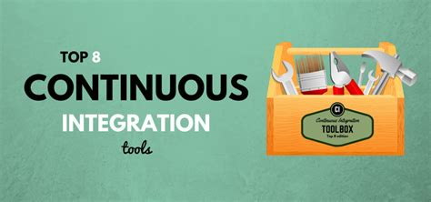 best continuous integration tool top 8 continuous integration tools codeproject