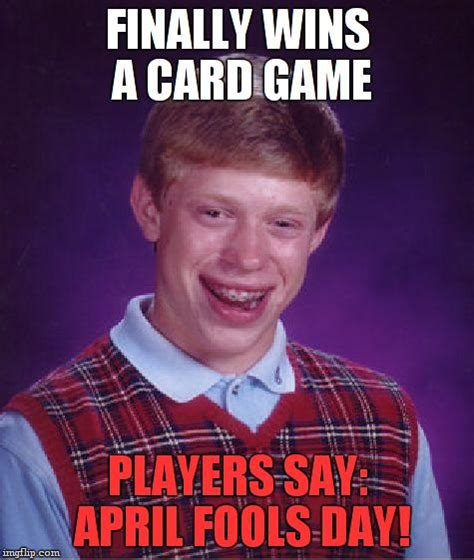 Game Day Meme - bad luck brian meme imgflip