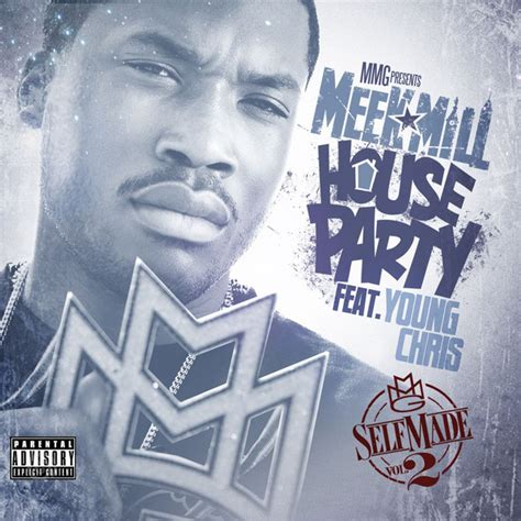 house party meek mill meek mill house party feat young chris clp nation we are the nation