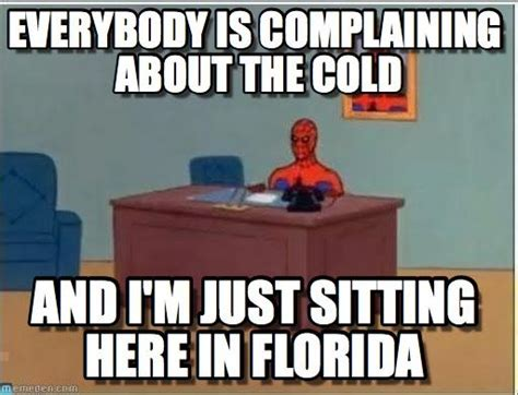 Florida Winter Meme - florida memes humorous but honest pinterest memes