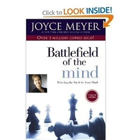 battlefield of the mind study guide winning the battle in your mind books joyce meyer battlefield of the mind quotes quotesgram