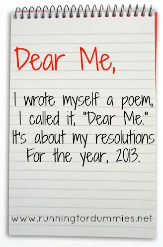 Dear Me by Running With Ollie Dear Me In 2013 A Poem