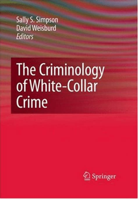 white collar crime an opportunity perspective criminology and justice studies books white collar crime from an opportunity perspective pdf