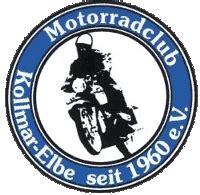Motorrad Club Kollmar by Motorradclub Kollmar Elbe Seit 1960 E V Wir Stellen Uns