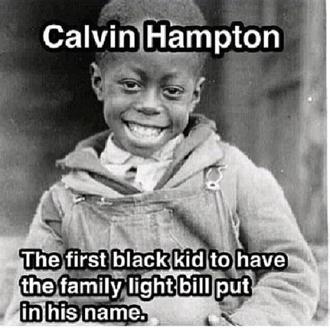 Funny Black History Memes - calvin hton the first black kid to have the family