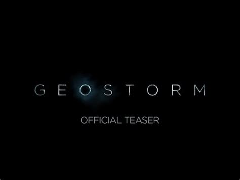 geostorm – teaser trailer | f i l m y ~ k e e d a