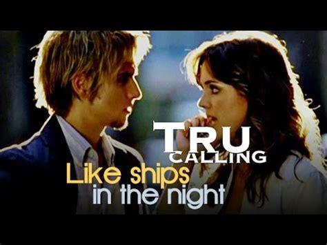 call in the night tru calling like ships in the night tru harrison youtube
