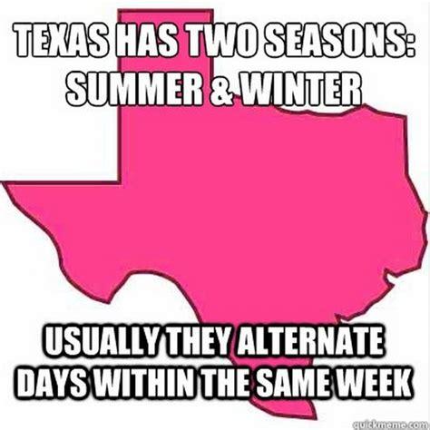Funny Texas Memes - funny texas weather meme