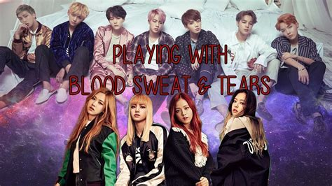 blackpink bts fanmade playing with blood sweat tears bts x