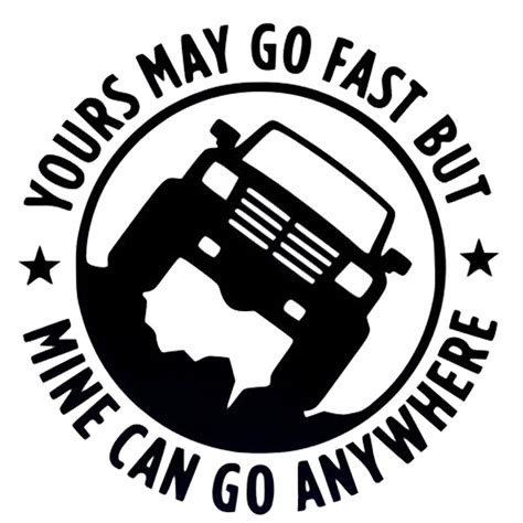 can a service in go anywhere 15cm 15cm creative 4x4 yours may go fast mine can go anywhere car stickers c5
