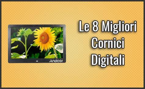 miglior cornice digitale le 8 migliori cornici digitali elettroniche recensioni