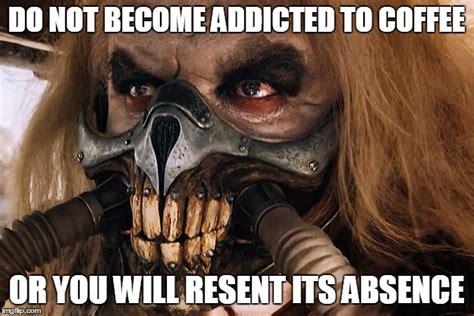 Mad Max Memes - fury road imgflip