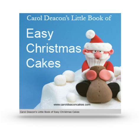 easy christmas cakes cake decorating books
