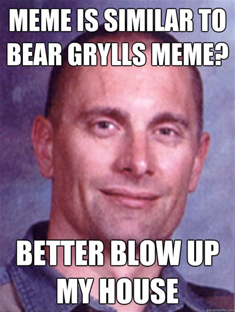Blow Me Meme - bear grylls 39 childhood