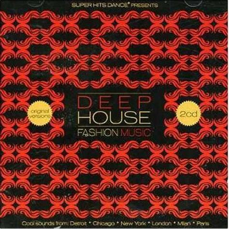 house music fashion deep house fashion music mp3 buy full tracklist