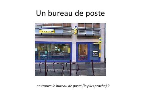 horaires ouverture bureau de poste 28 images banques