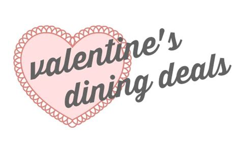 valentines day restaurant deals s day dining deals southern savers