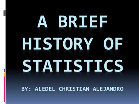 a brief history of a brief history of statistics
