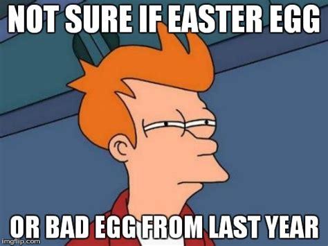 Easter Egg Meme - futurama fry meme imgflip
