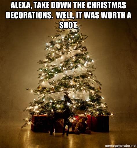 alexa    christmas decorations    worth  shot christmas tree meme
