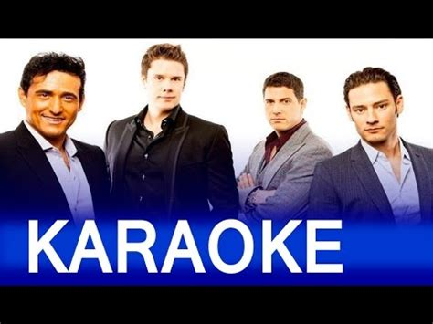 il divo regresa a mi lyrics every time i look at you in style il divo karaoke